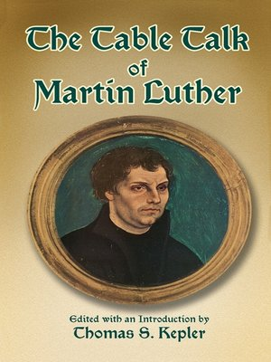 cover image of The Table Talk of Martin Luther