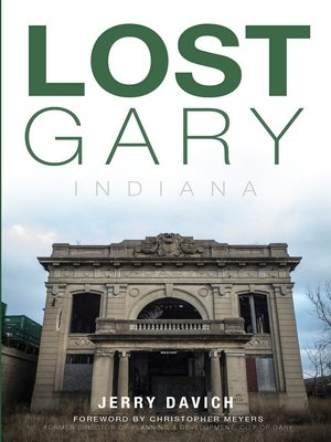 cover image of Lost Gary, Indiana