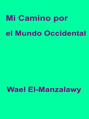 cover image of Mi camino por el mundo occidental