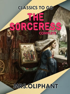 cover image of The Sorceress  Complete