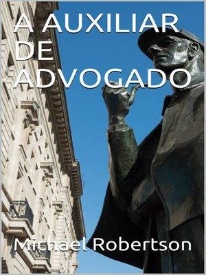 cover image of A Auxiliar de Advogado