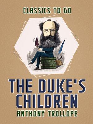 cover image of The Duke's Children