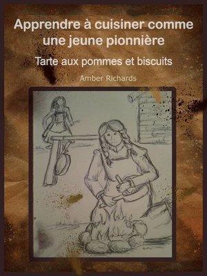 cover image of Apprendre à cuisiner comme une jeune pionnière