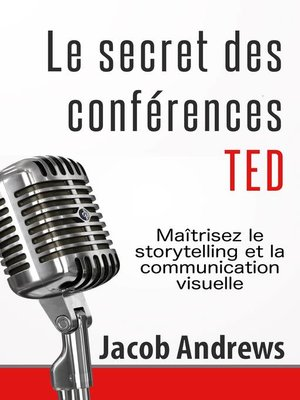 cover image of Le secret des conférences TED