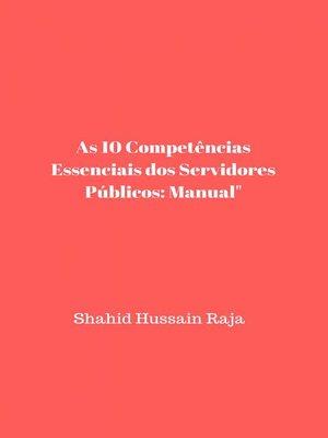 cover image of As 10 Competências Essenciais dos Servidores Públicos