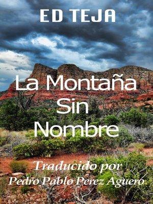cover image of La Montaña Sin Nombre