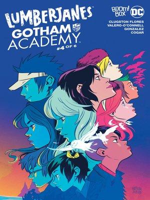 cover image of Lumberjanes/Gotham Academy (2016), Issue 4