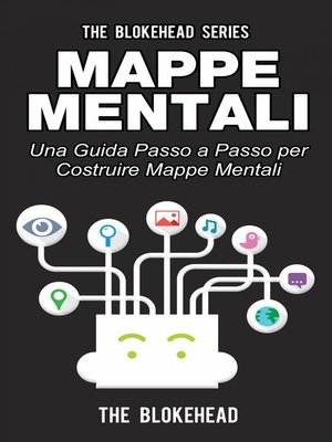 cover image of Mappe mentali. Una guida passo a passo per costruire mappe mentali