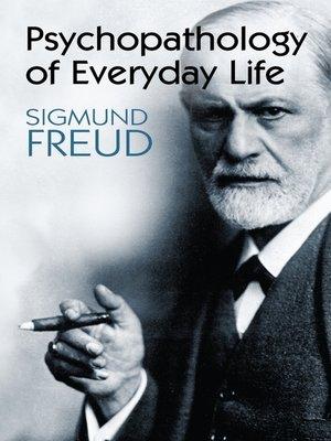 cover image of Psychopathology of Everyday Life