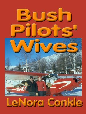 cover image of Bush Pilot's Wives