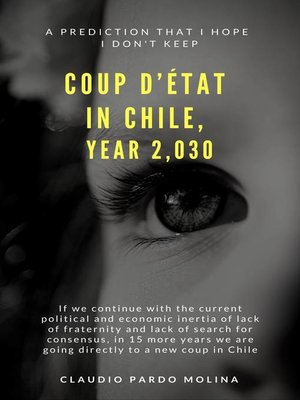 cover image of Coup D'Etat in Chile Year 2,030