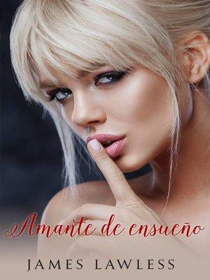 cover image of Amante de ensueño