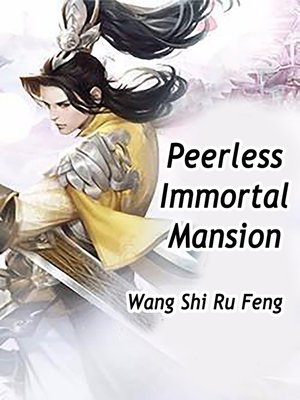 cover image of Peerless Immortal Mansion