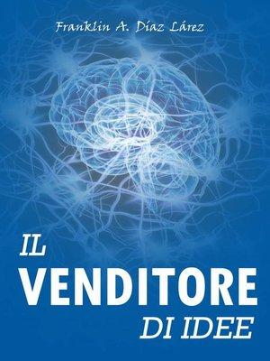 cover image of Il Venditore di Idee