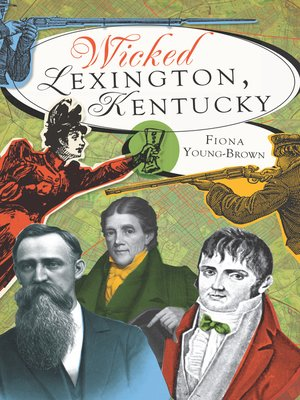 cover image of Wicked Lexington, Kentucky