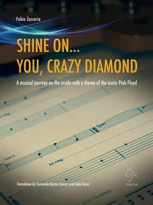 cover image of Shine On... You, Crazy Diamond