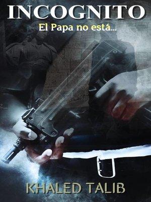 cover image of Incógnito