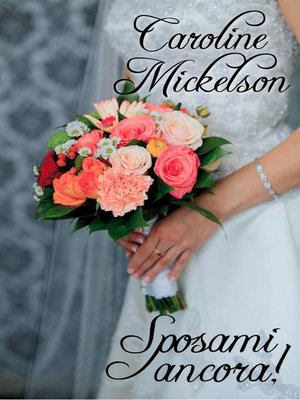 cover image of Sposami ancora!