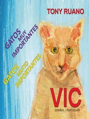 cover image of VIC Gatos Muito Importantes
