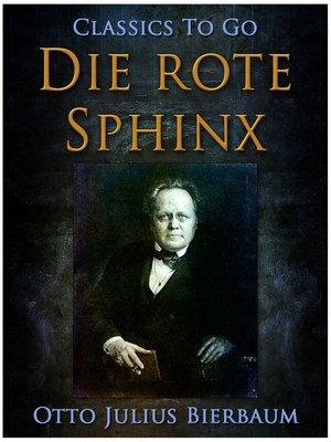 cover image of Die rote Sphinx