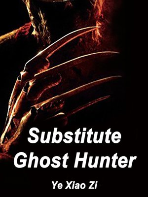 cover image of Substitute Ghost Hunter
