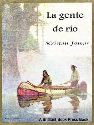 cover image of La gente del río