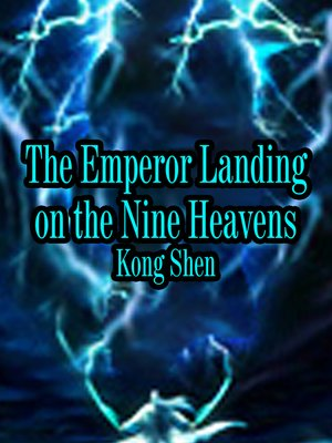 cover image of The Emperor Landing on the Nine Heavens