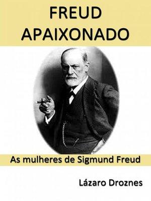 cover image of Freud Apaixonado