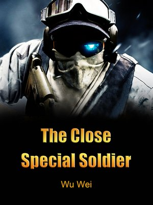 cover image of The Close Special Soldier