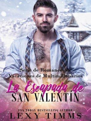 cover image of La Escapada de San Valentín