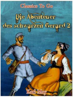 cover image of Die Abenteuer des schwarzen Gerard
