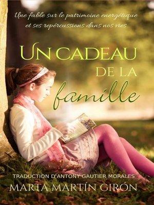 cover image of Un cadeau de la famille