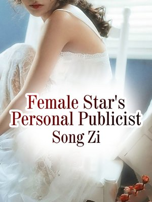 cover image of Female Star's Personal Publicist