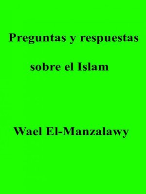 cover image of Preguntas y respuestas sobre el Islam