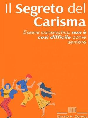 cover image of Il Segreto del Carisma