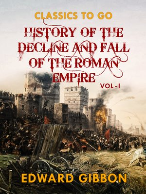 cover image of History of the Decline and Fall of the Roman Empire  Vol I