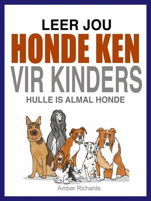 cover image of Leer Jou Honde Ken (Vir Kinders)