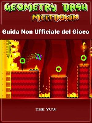 cover image of Geometry Dash Meltdown Guida Non Ufficiale del Gioco