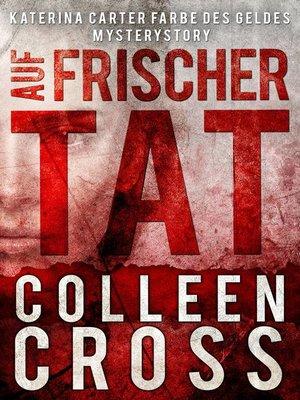 cover image of Auf frischer Tat
