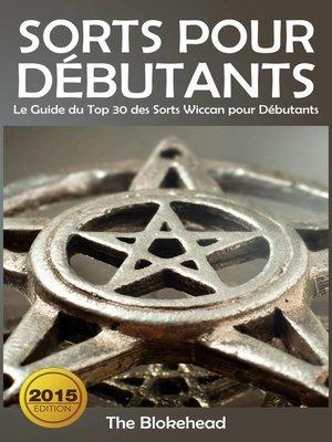 cover image of Sorts Pour Débutants