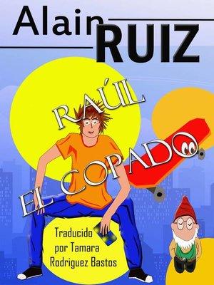 cover image of Raúl el copado