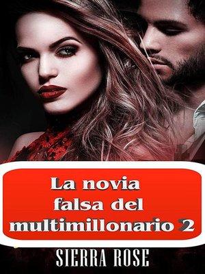 cover image of La novia falsa del multimillonario 2