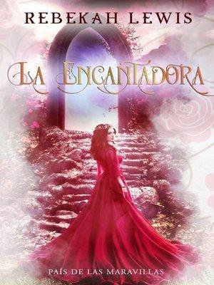 cover image of La Encantadora