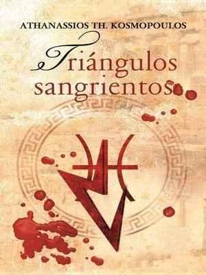 cover image of Triángulos Sangrientos