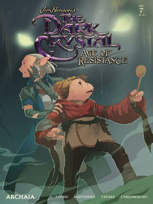 cover image of Jim Henson's the Dark Crystal: Age of Resistance, Issue 7