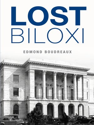 cover image of Lost Biloxi