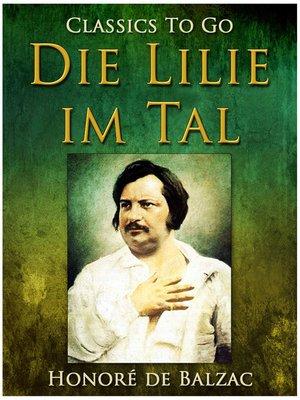 cover image of Die Lilie im Tal