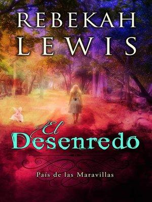 cover image of El Desenredo