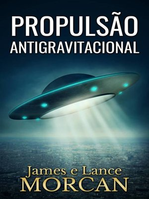 cover image of Propulsão Antigravitacional