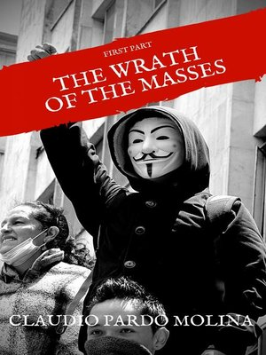 cover image of The Wrath of the  Masses